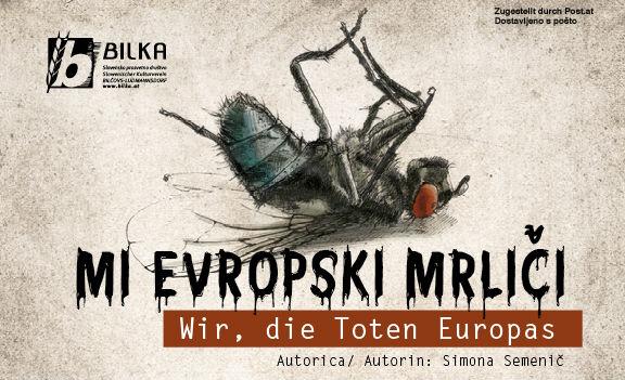 Premiere: Simona Semenič - mi, evropski mrliči - Bild | Slika