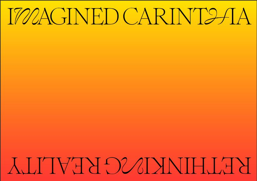 Bild: imagined carinthia – rethinking reality:  KATHARINA GRUZEI & MARKO LIPUŠ
